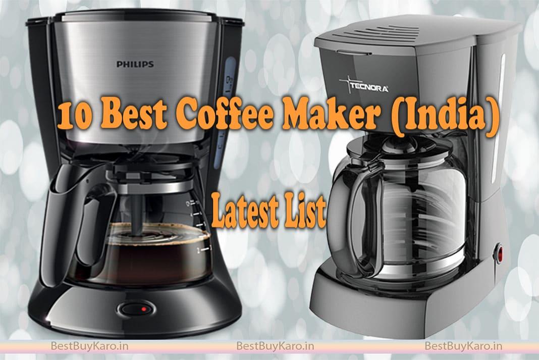 Best Coffee Maker In India, Top 10 Machines Buy in 2019 ...
