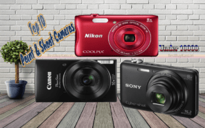 Best digital camera under 10000 to buy online in India, Top 10 point & shoot cameras