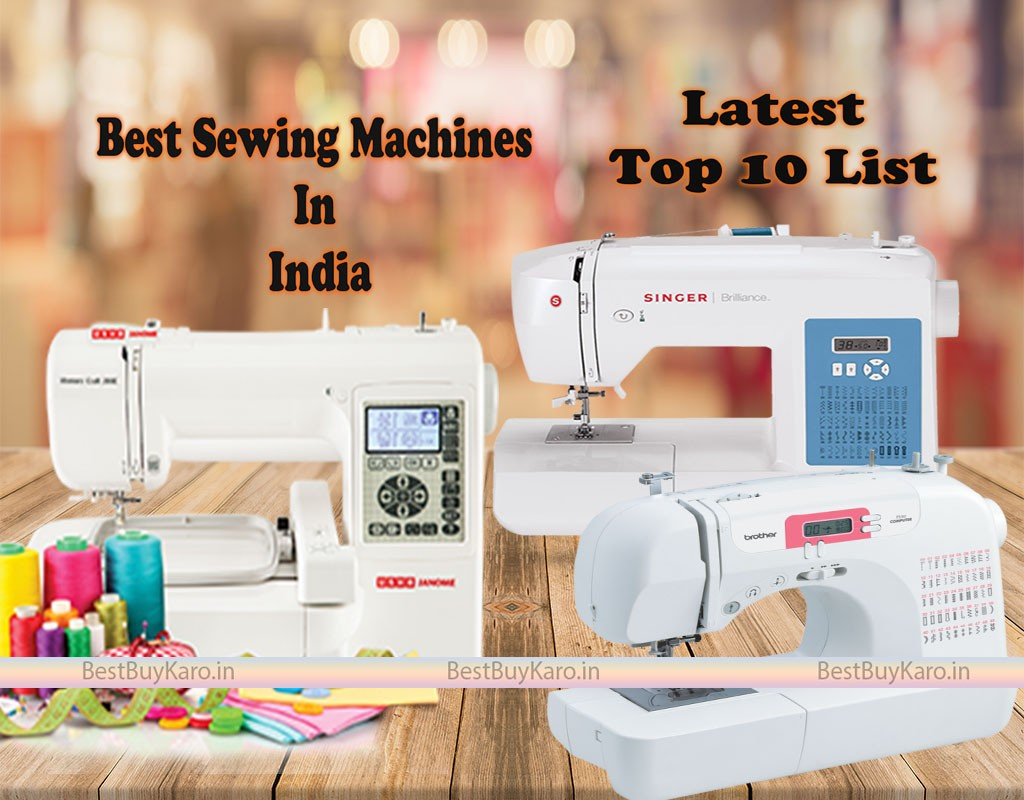 Best sewing machine for home use In India, Top 10 Silai Machines from best brands