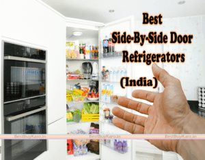 Best side by side refrigerator in India, Top 10 Buy Online