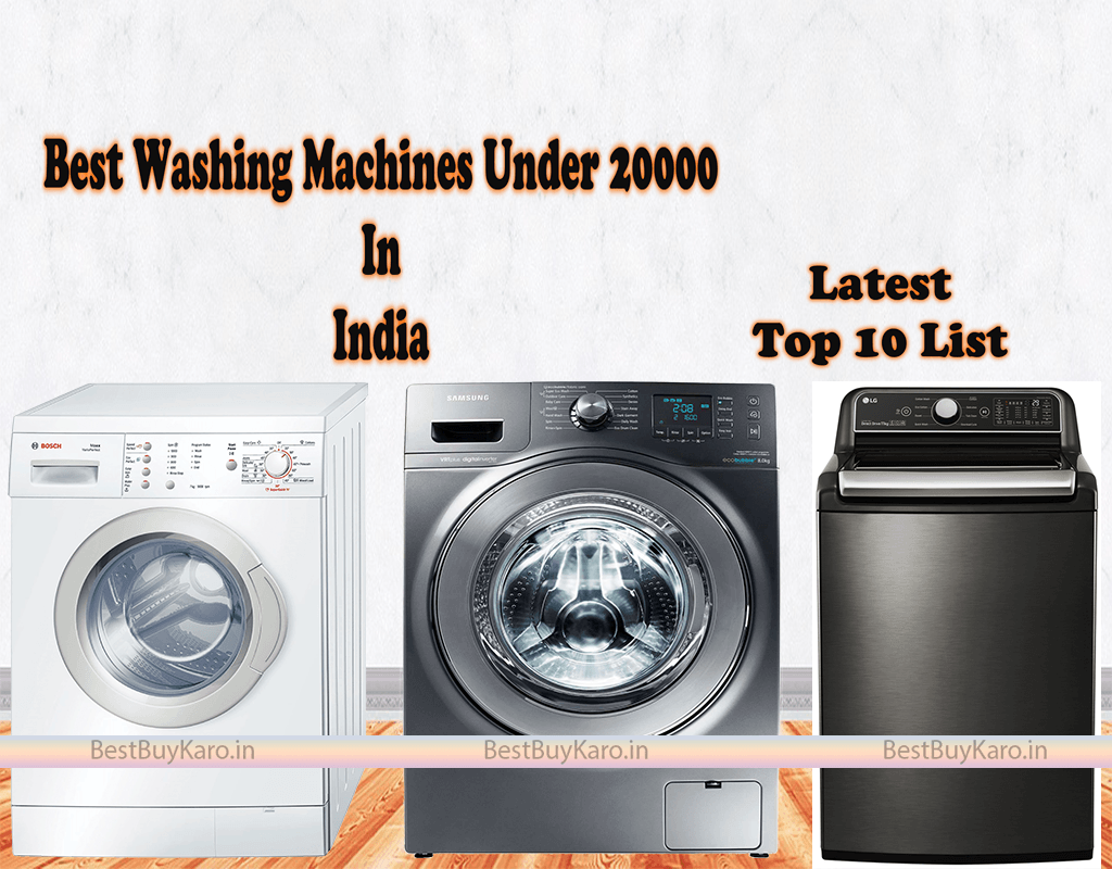 Best washing machine under 20000 In India, Top 10 buy Online